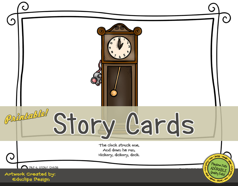 A Fun Felt Story in Rhyme: Hickory Dickory Dock Story Cards correlates with Playtime Felts Story Script  #preschool #printables #prek #storycards #circletime #playtimefelts #feltboardstories #iteachPicture