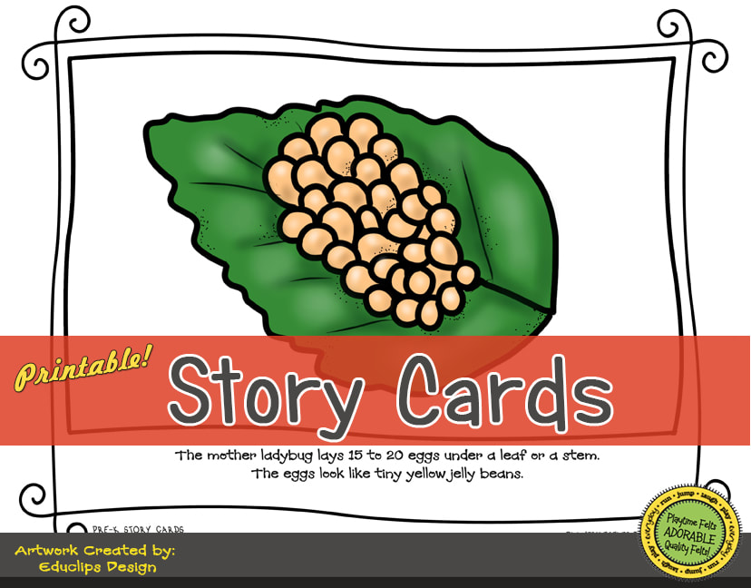 A Fun Felt Story in Rhyme: Ladybug Life Cycle Story Cards correlates with Playtime Felts Story Script  #preschool #printables #prek #storycards #circletime #playtimefelts #feltboardstories #iteachPicture