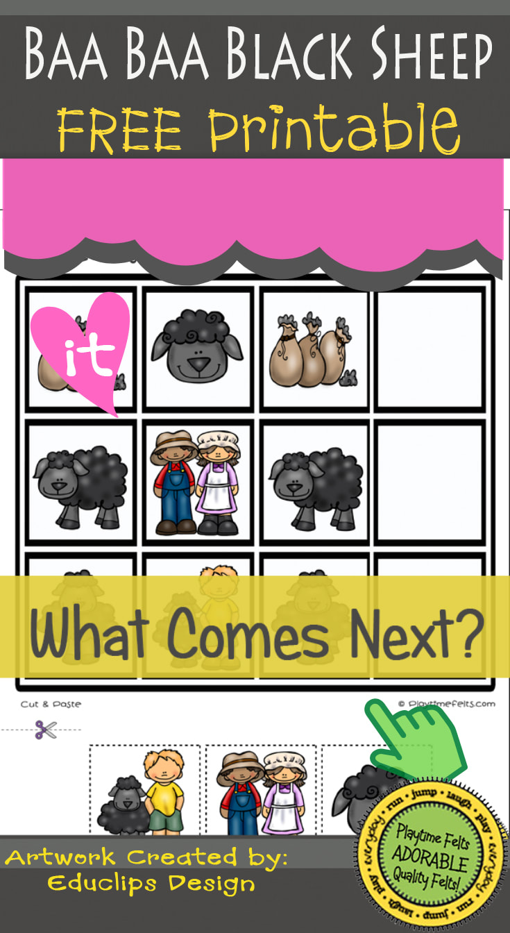 Baa Baa Black Sheep FREEBIE Friday Printable by Playtime Felts: What Comes Next  #prek #iteach #freeprintable #playtimefelts #teachers #parents #librarians #toddleractivities #patterns #sequence #whatcomesnext