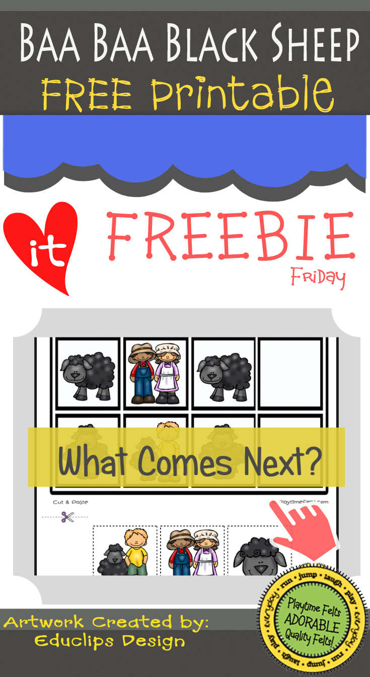 Baa Baa Black Sheep FREEBIE Friday Printable by Playtime Felts: What Comes Next  #prek #iteach #freeprintable #playtimefelts #patterns #sequence #whatcomesnext