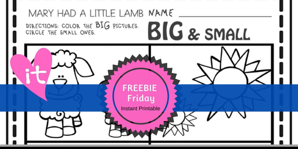 Mary's Little Lamb FREEBIE Friday Printable by Playtime Felts: Big and Small  #prek #iteach #freeprintable #playtimefelts #teachers #parents #librarians #toddleractivities #opposites #earlylearning #bigandsmall