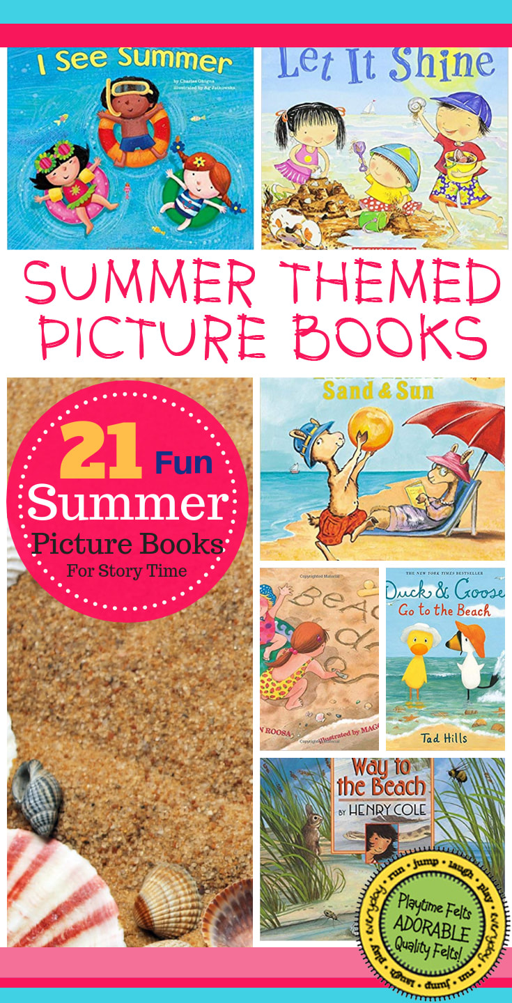 Fun Summer Picture Books for Story Time | Adorable Summer Themed Picture Book.  Use with Playtime Felts Story Board Activities ~ Recommended Grade Level Preschool-3rd. #prekbooks #storybooks #preschool #summerbooks #summertheme #iteach #beach #kidsvacation #familyvacation #summeractivities #kidsactivities #prek #playtimefelts